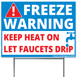 "Picture of FREEZE WARNING SIGN WITH STAND 18""X24"""