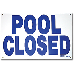 "Picture of SWIMMING POOL CLOSED SIGN - 12"" X 18"""