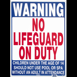 Picture of WARNING NO LIFE GUARD ON DUTY- POOL SIGN